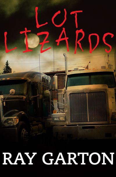 Buy Lot Lizards at Amazon