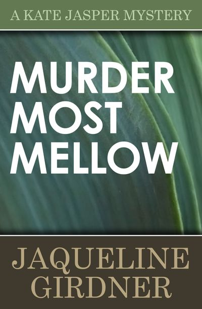 Buy Murder Most Mellow at Amazon