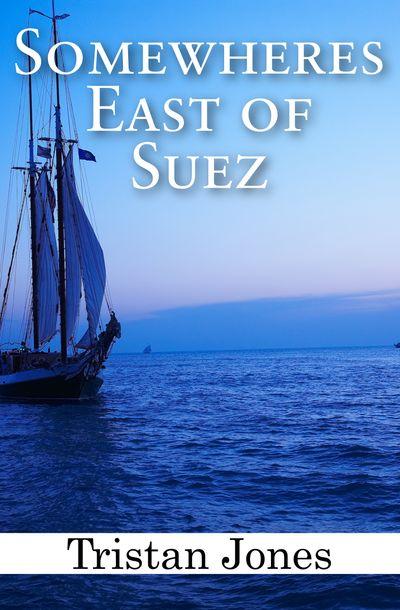 Buy Somewheres East of Suez at Amazon