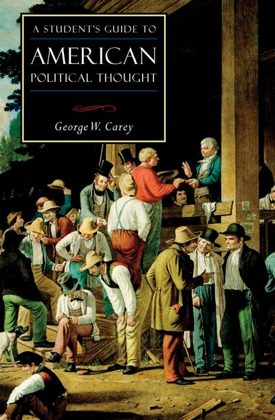 Buy A Student's Guide to American Political Thought at Amazon