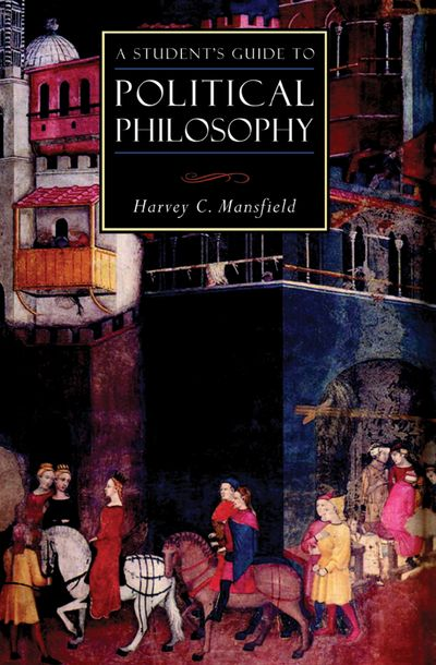 Buy A Student's Guide to Political Philosophy at Amazon