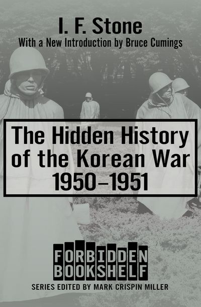 Buy The Hidden History of the Korean War, 1950–1951 at Amazon