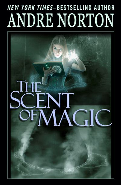 Buy The Scent of Magic at Amazon