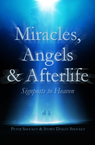 Miracles, Angels & Afterlife