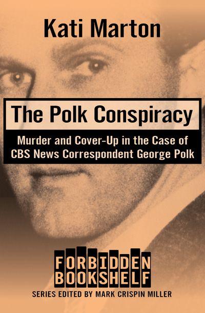 Buy The Polk Conspiracy at Amazon