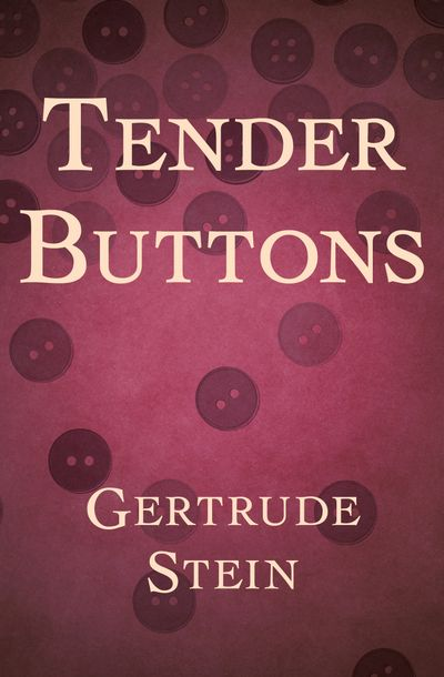 Buy Tender Buttons at Amazon