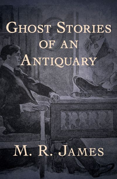 Buy Ghost Stories of an Antiquary at Amazon