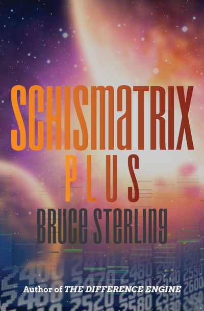 Buy Schismatrix Plus at Amazon