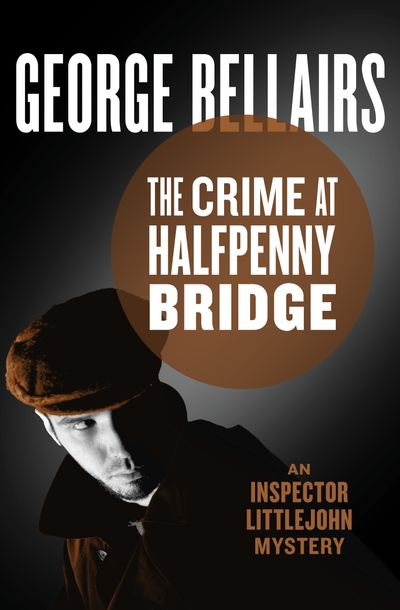 Buy The Crime at Halfpenny Bridge at Amazon
