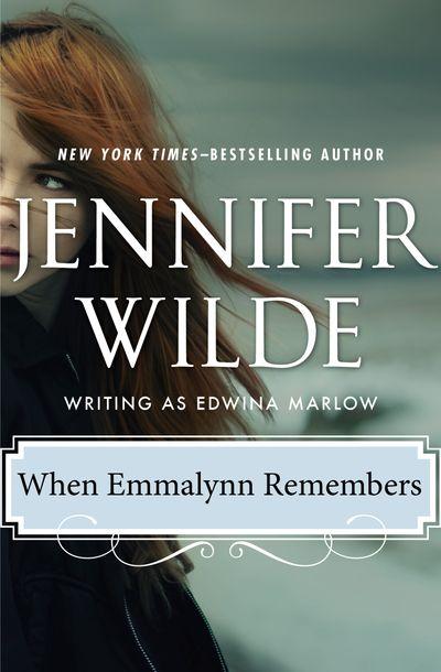 When Emmalynn Remembers
