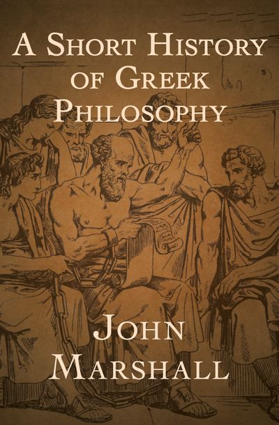 A Short History of Greek Philosophy
