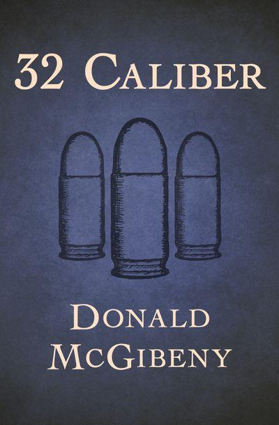 Buy 32 Caliber at Amazon