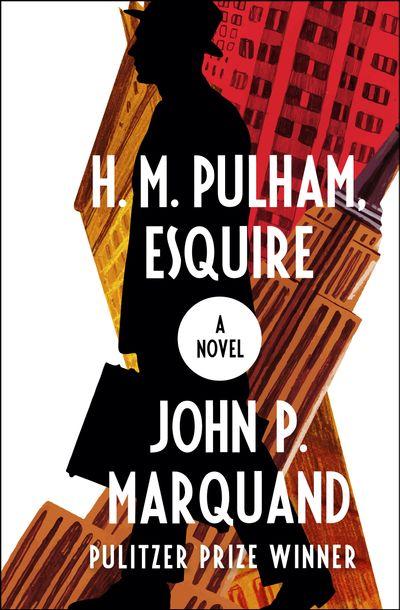 Buy H. M. Pulham, Esquire at Amazon