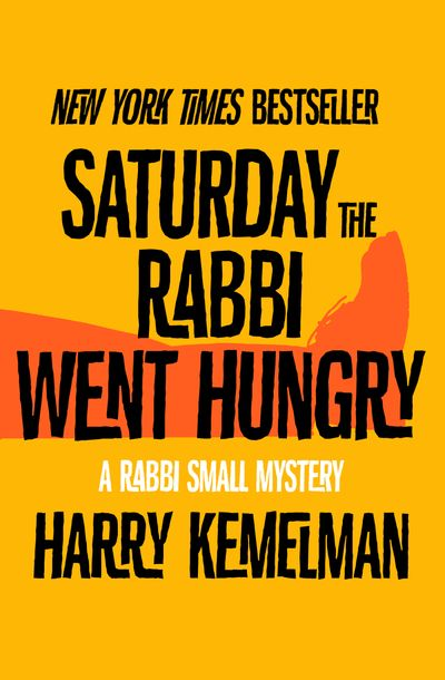Buy Saturday the Rabbi Went Hungry at Amazon