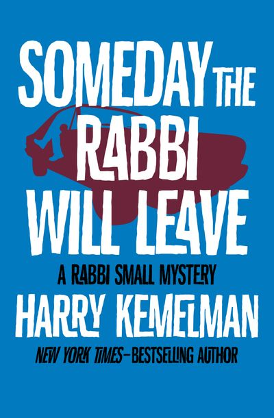 Buy Someday the Rabbi Will Leave at Amazon