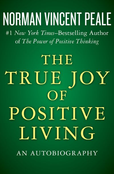 Buy The True Joy of Positive Living at Amazon