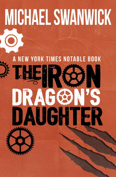 Buy The Iron Dragon's Daughter at Amazon