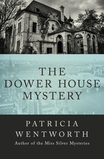 Buy The Dower House Mystery at Amazon