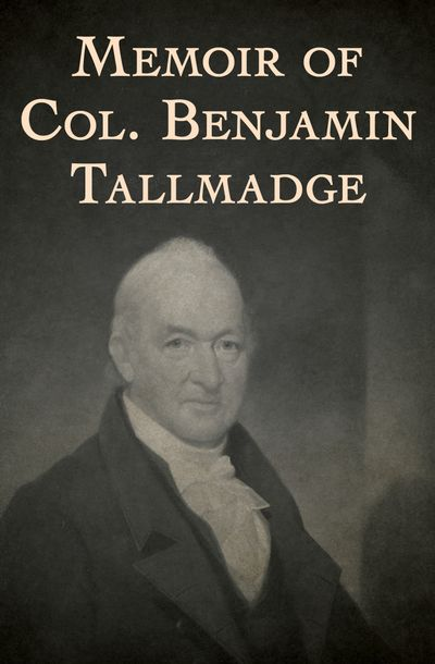 Buy Memoir of Col. Benjamin Tallmadge at Amazon