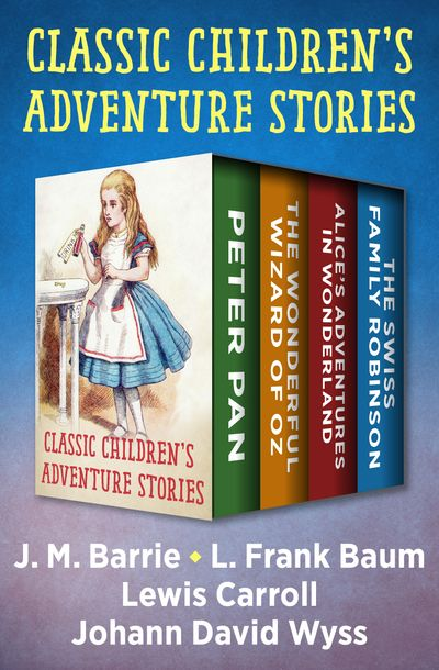 Buy Classic Children's Adventure Stories at Amazon