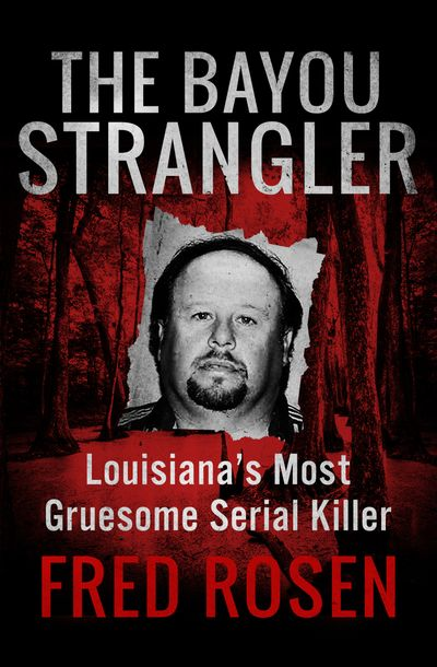 Buy The Bayou Strangler at Amazon