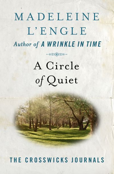 Buy A Circle of Quiet at Amazon