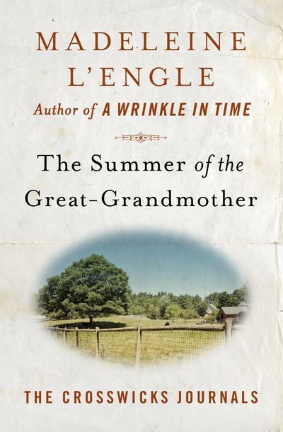 Buy The Summer of the Great-Grandmother at Amazon
