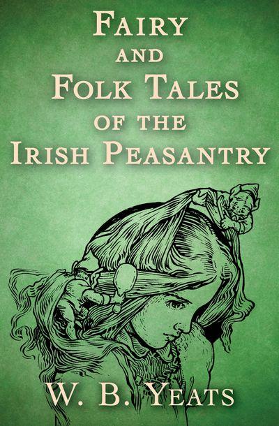 Buy Fairy and Folk Tales of the Irish Peasantry at Amazon