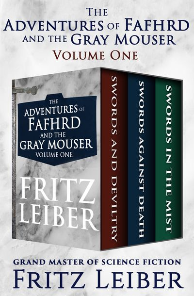 Buy The Adventures of Fafhrd and the Gray Mouser Volume One at Amazon