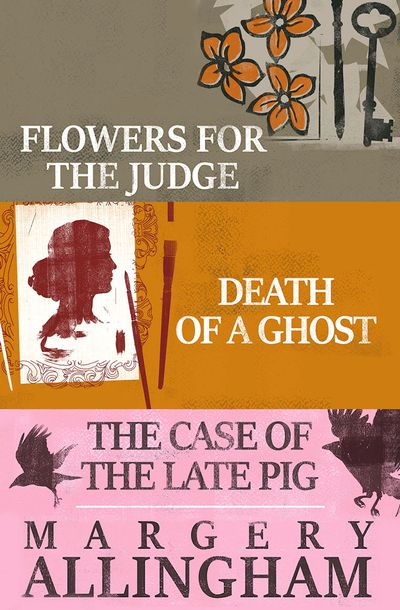 Buy Flowers for the Judge, Death of a Ghost, and The Case of the Late Pig at Amazon