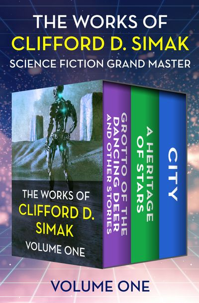 The Works of Clifford D. Simak Volume One