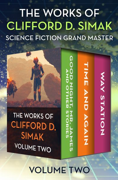 The Works of Clifford D. Simak Volume Two