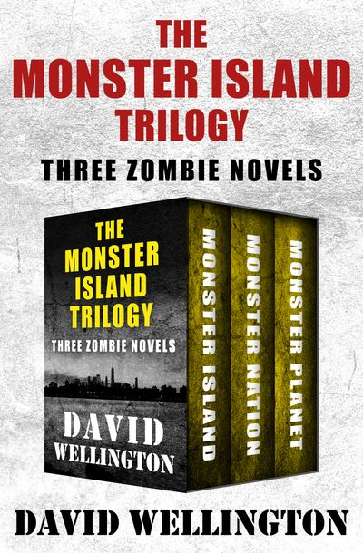 Buy The Monster Island Trilogy at Amazon