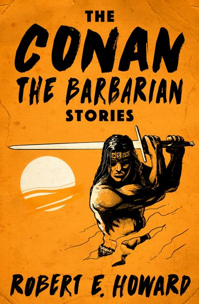 Buy The Conan the Barbarian Stories at Amazon