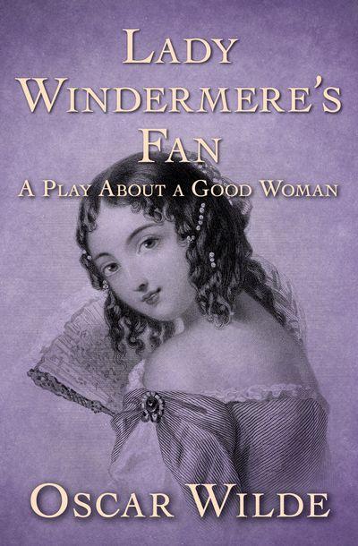 Buy Lady Windermere's Fan at Amazon