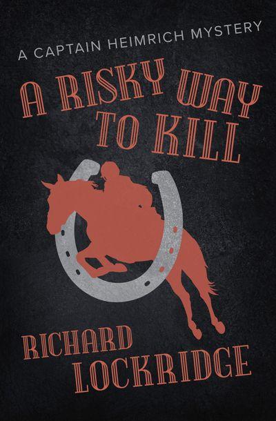 Buy A Risky Way to Kill at Amazon