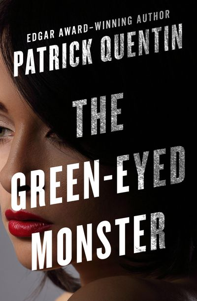 Buy The Green-Eyed Monster at Amazon