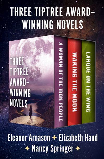Buy Three Tiptree Award–Winning Novels at Amazon