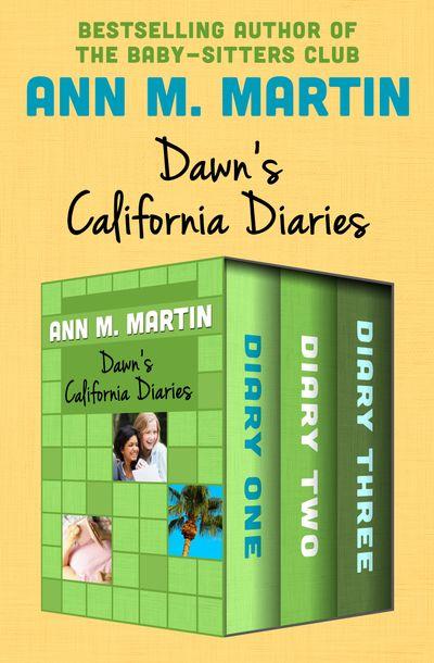 Buy Dawn's California Diaries at Amazon