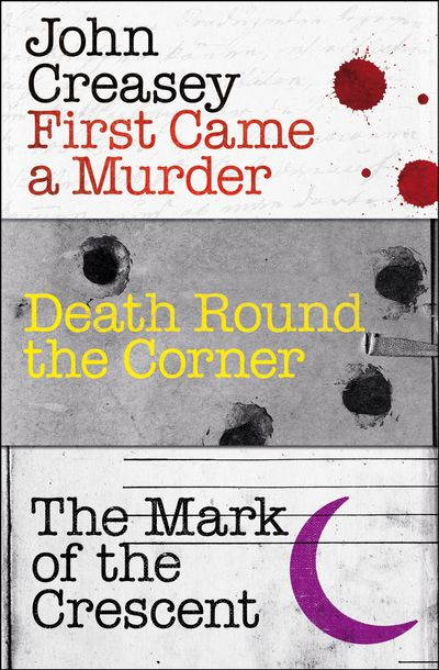 Buy First Came a Murder, Death Round the Corner, and The Mark of the Crescent at Amazon