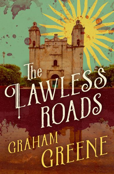 Buy The Lawless Roads at Amazon