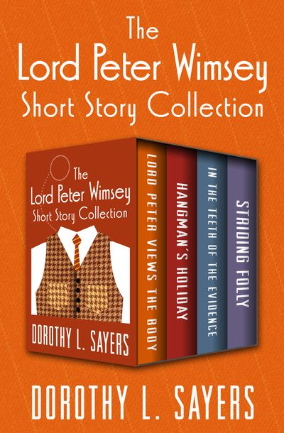 Buy The Lord Peter Wimsey Short Story Collection at Amazon