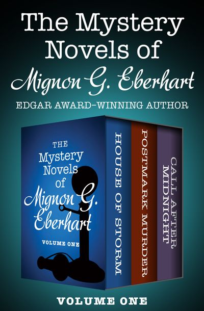 Buy The Mystery Novels of Mignon G. Eberhart Volume One at Amazon