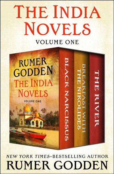 The India Novels Volume One