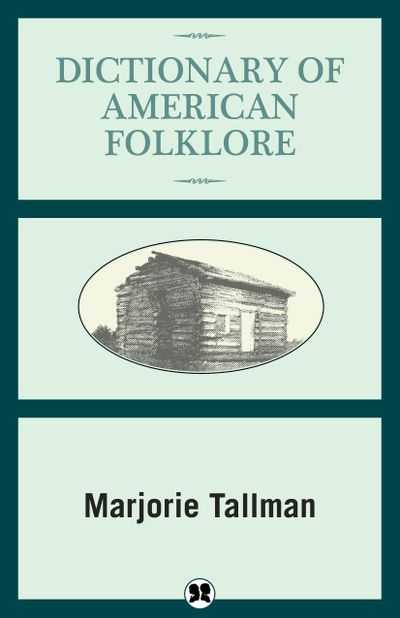Buy Dictionary of American Folklore at Amazon