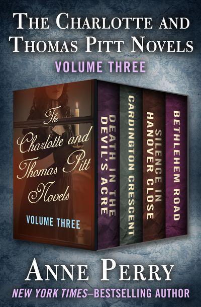 The Charlotte and Thomas Pitt Novels Volume Three