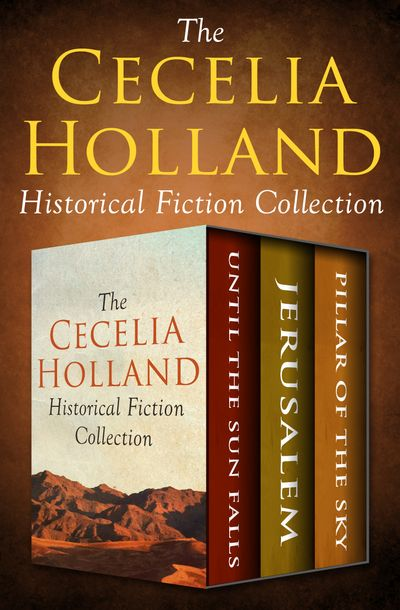Buy The Cecelia Holland Historical Fiction Collection at Amazon