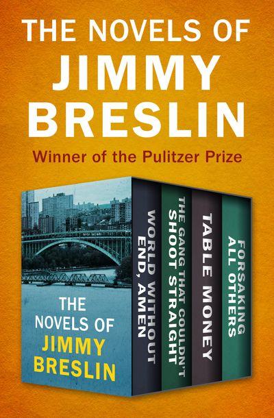 Buy The Novels of Jimmy Breslin at Amazon