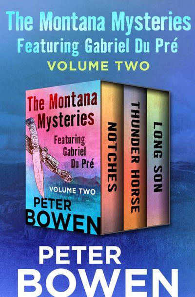 Buy The Montana Mysteries Featuring Gabriel Du Pré Volume Two at Amazon
