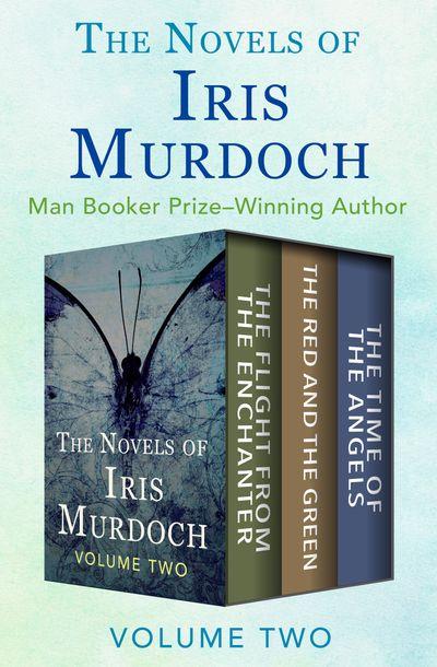 The Novels of Iris Murdoch Volume Two